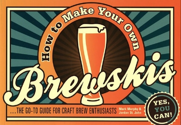How to Make Your Own Brewskis book