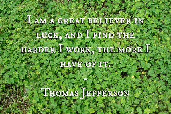 thomas jefferson luck quote